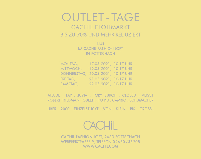 Cachil Outlet Tage Mai 2021
